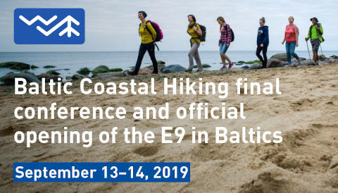 Baltic Coastal Hiking final conference & official opening of the E9 in Baltics!